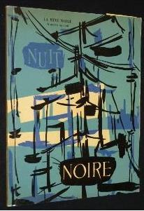 La Nuit Noire, hors-série de «La Mine noire», 1962 © École des Mines de Paris