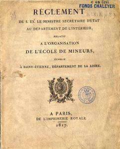 Règlement de l'École des Mineurs, 1817 © Médiathèques de Saint-Étienne